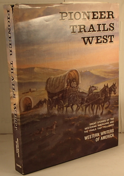 Pioneer Trails West