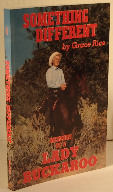 Something Different Memoirs of a Lady Buckaroo