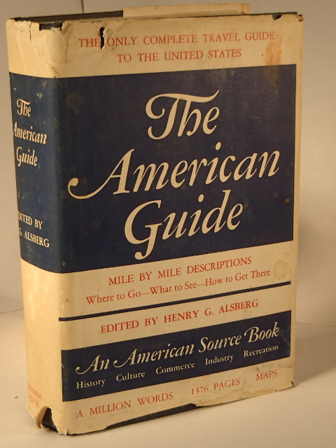 The American Guide - An American Source Book